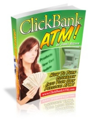 Product picture Clickbank ATM - Make Money from Clickbank